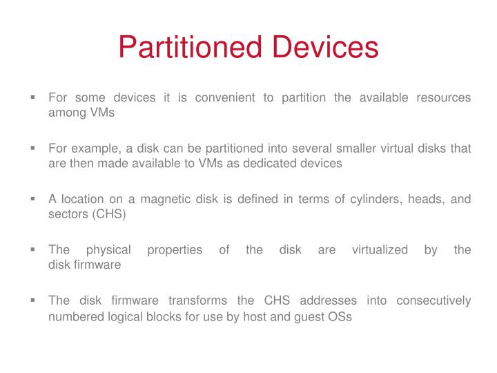 Partitioned Devices