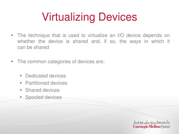 Virtualizing Devices