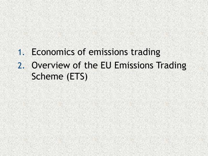 Economics of emissions trading