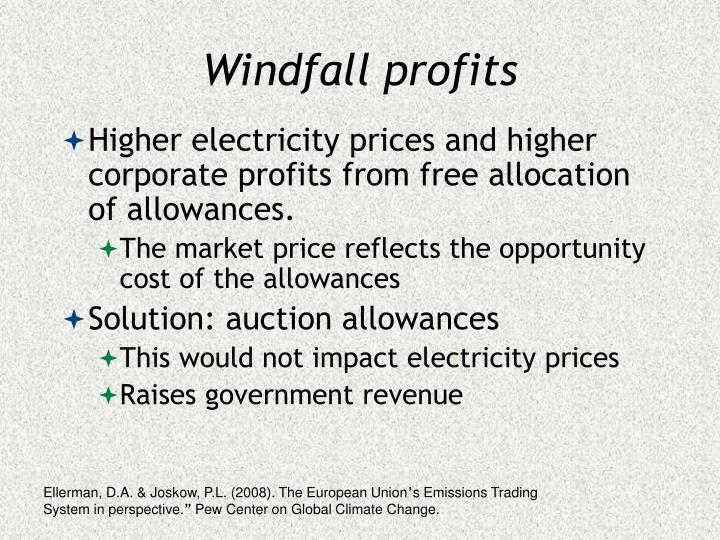 Windfall profits