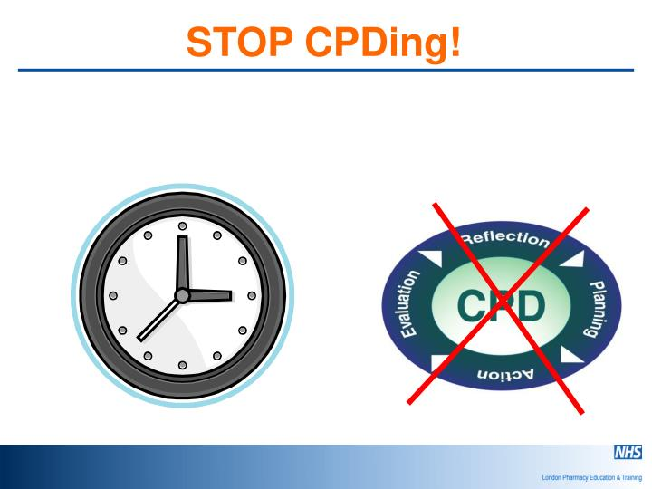 STOP CPDing!