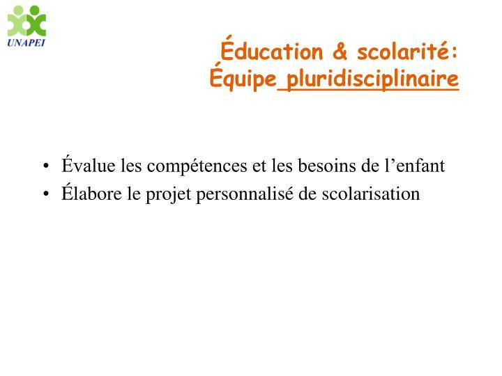 Éducation & scolarité: