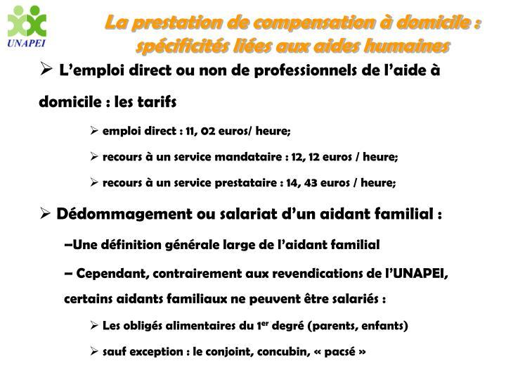 La prestation de compensation à domicile : spécificités liées aux aides humaines