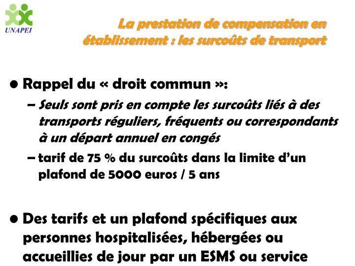 La prestation de compensation en établissement : les surcoûts de transport