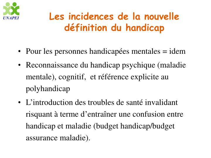 Les incidences de la nouvelle définition du handicap