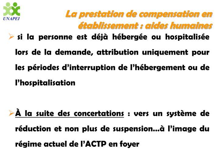 La prestation de compensation en établissement : aides humaines