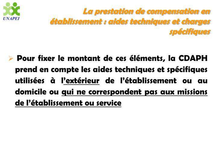 La prestation de compensation en établissement : aides techniques et charges spécifiques