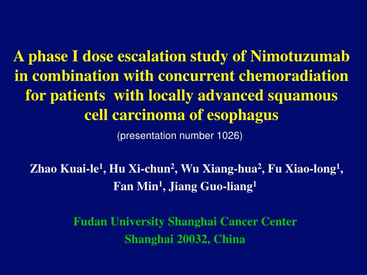 A phase I dose escalation study of Nimotuzumab