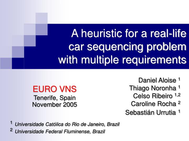 A heuristic for a real life car sequencing problem with multiple requirements