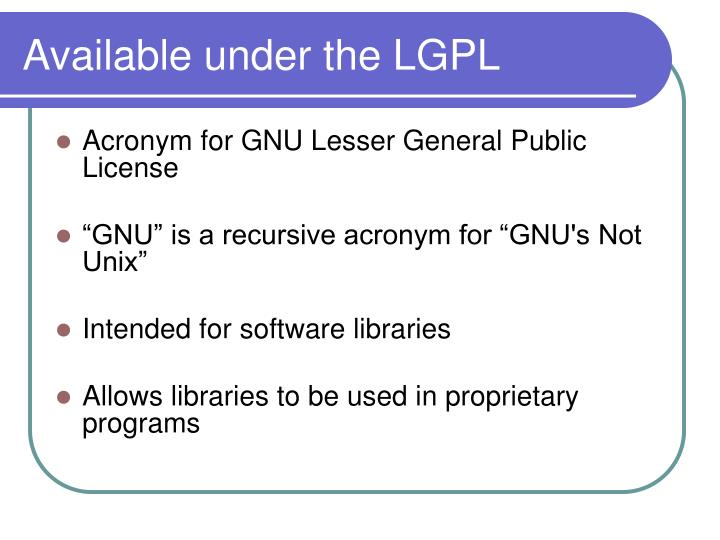 Available under the LGPL
