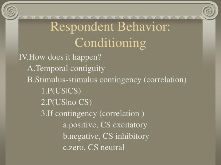 Respondent Behavior: Conditioning