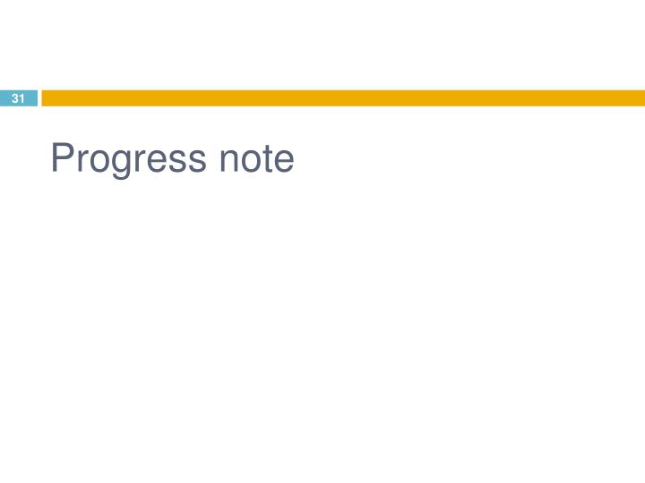 Progress note