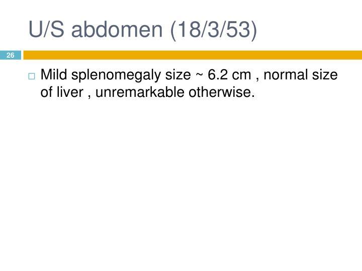 U/S abdomen (18/3/53)
