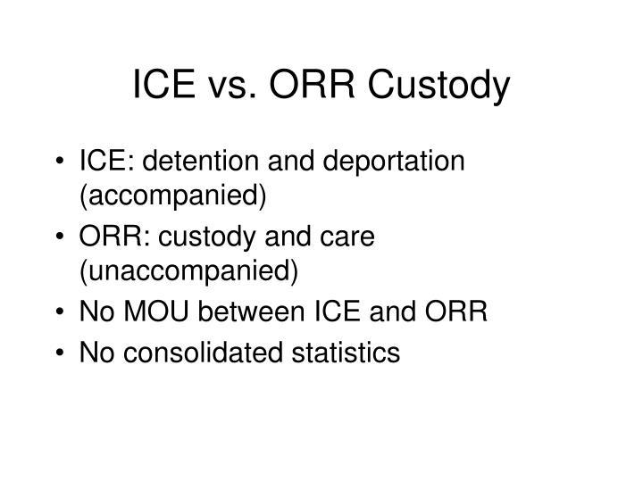 ICE vs. ORR Custody