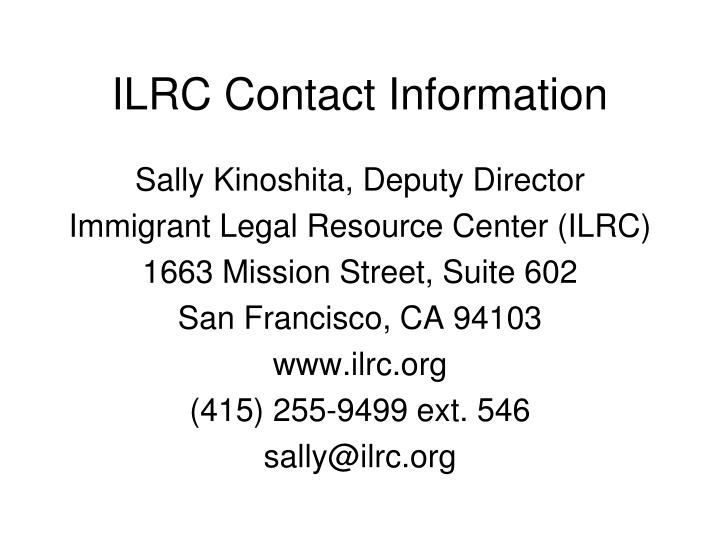 ILRC Contact Information