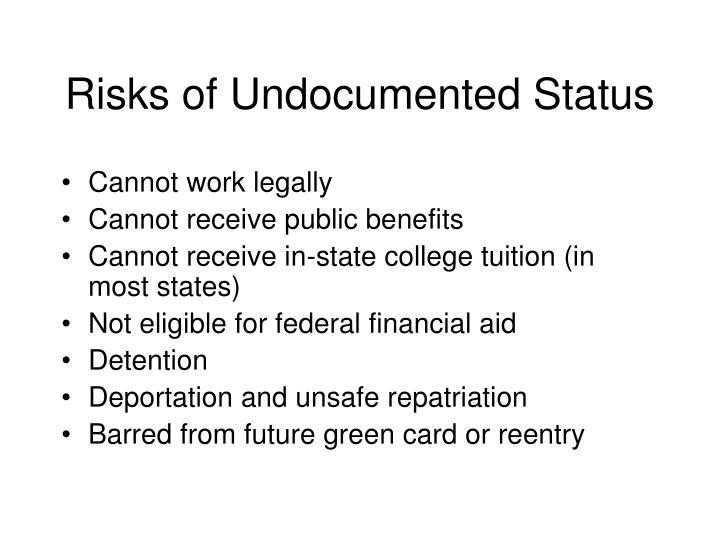 Risks of Undocumented Status