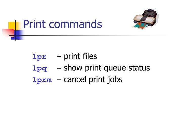 Print commands