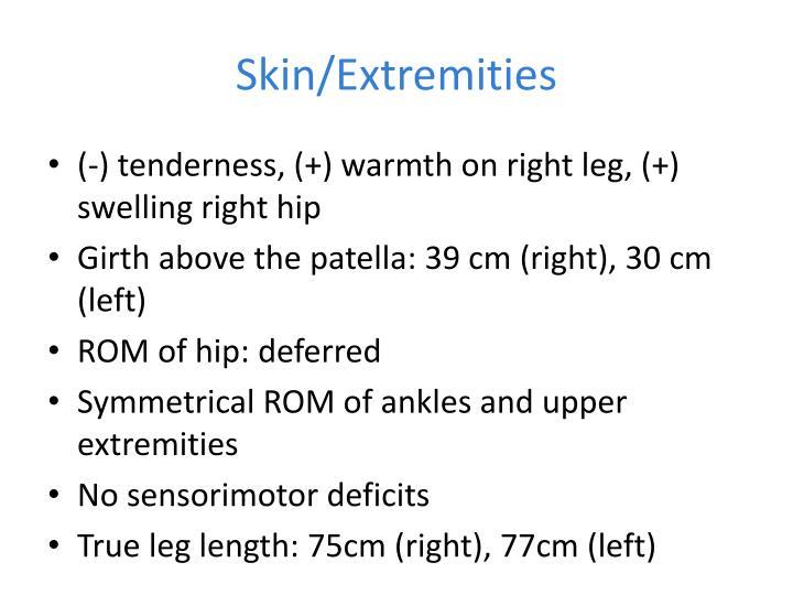 Skin/Extremities