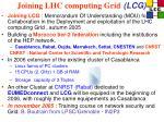 joining lhc computing grid lcg