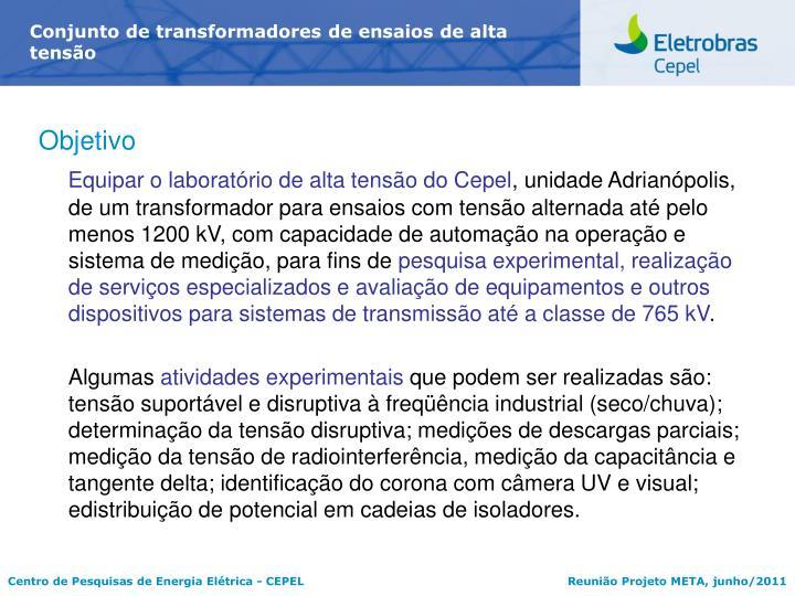 Conjunto de transformadores de ensaios de alta tensão