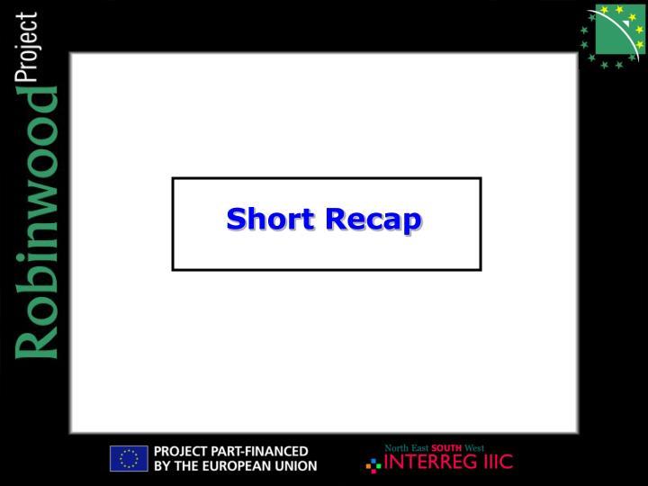 Short Recap