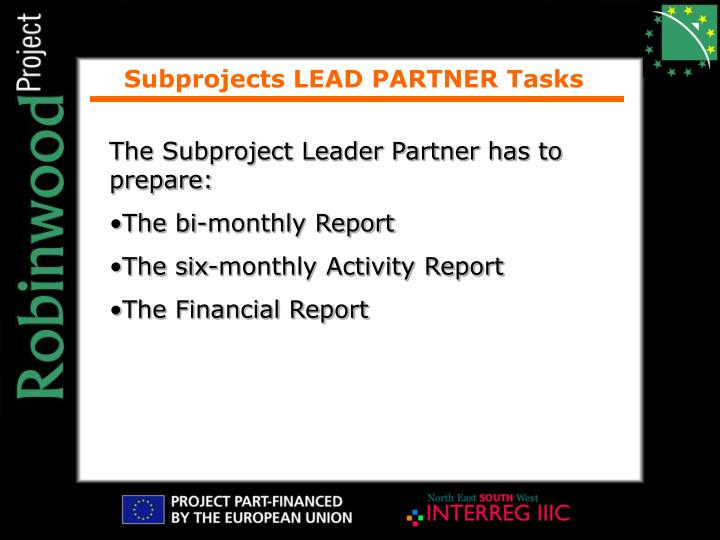 Subprojects LEAD PARTNER Tasks