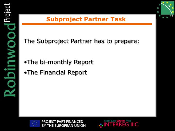 Subproject Partner Task