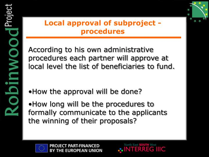 Local approval of subproject - procedures