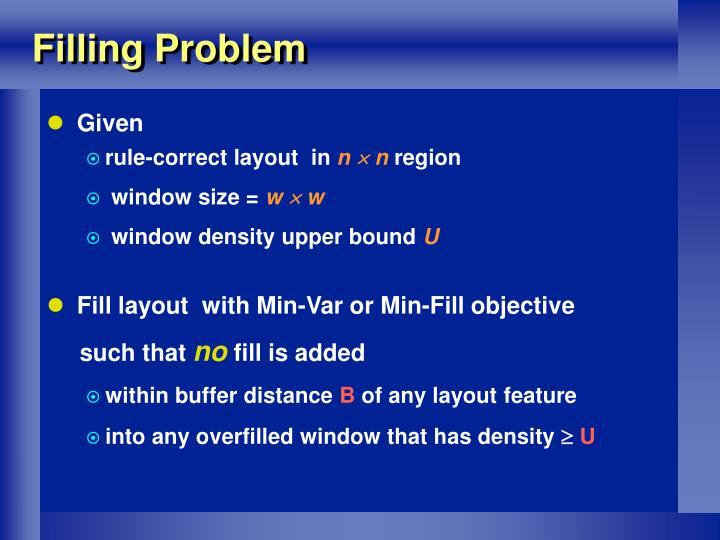 Filling Problem