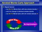 iterated monte carlo approach