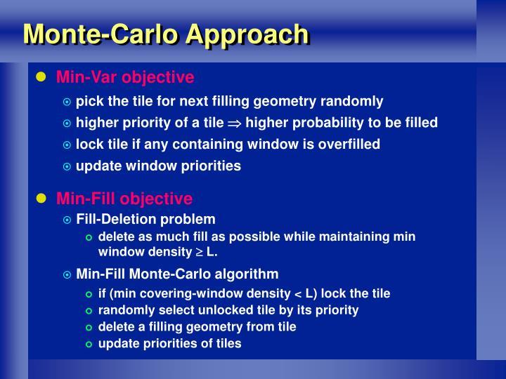 Monte-Carlo Approach