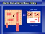 monte carlo hierarchical filling