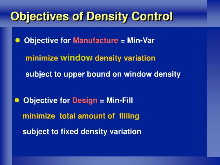 Objectives of Density Control