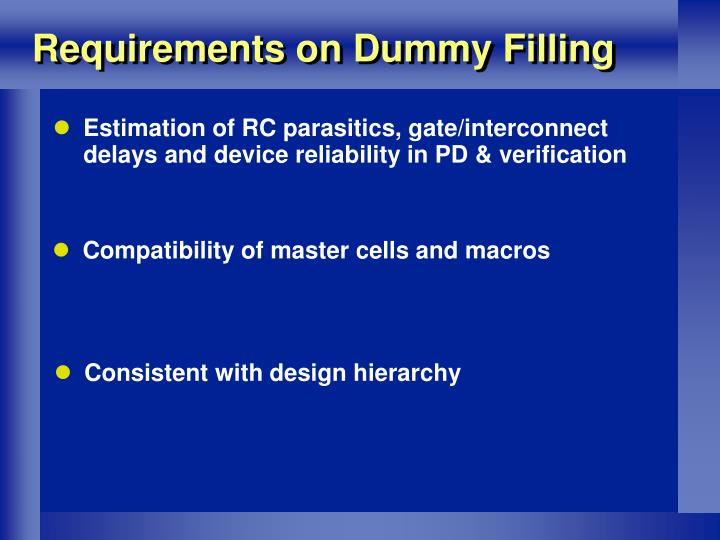 Requirements on Dummy Filling