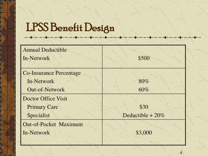 LPSS Benefit Design