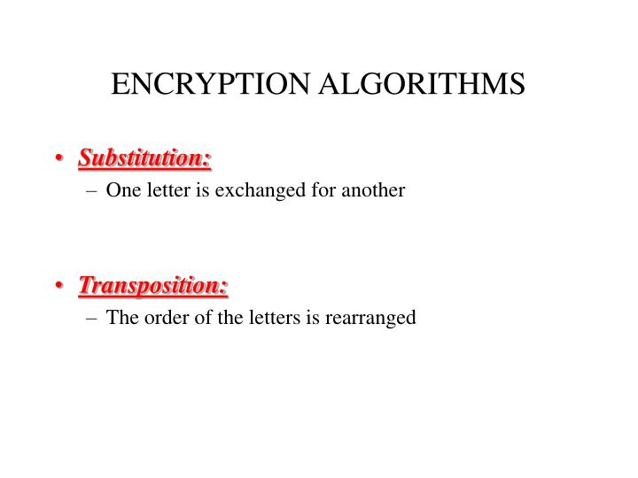 ENCRYPTION ALGORITHMS