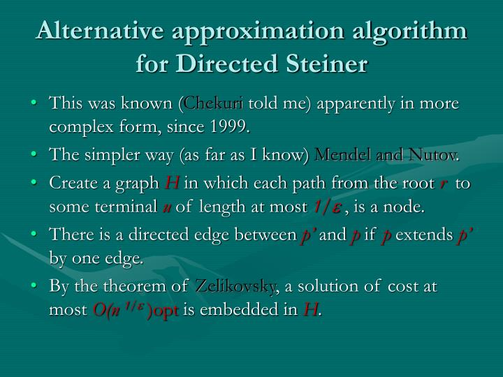 Alternative approximation algorithm for Directed Steiner