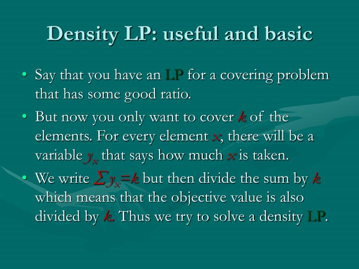 Density LP: useful and basic