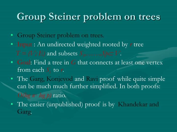 Group Steiner problem on trees
