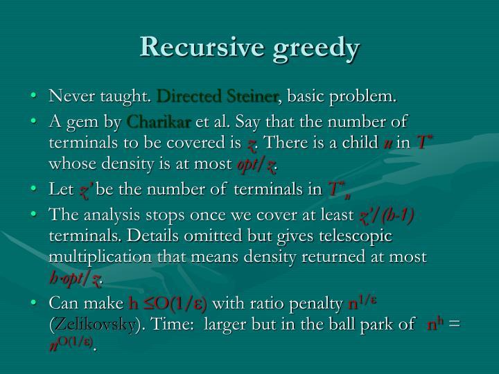 Recursive greedy