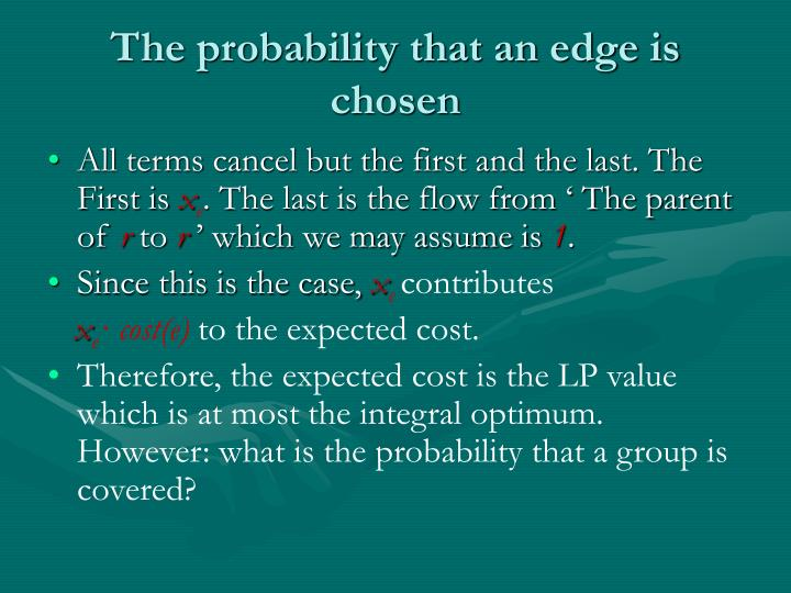The probability that an edge is chosen