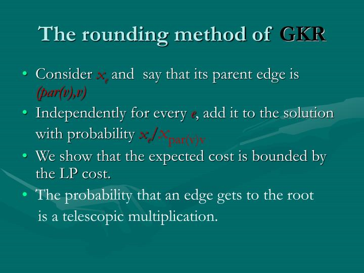 The rounding method of