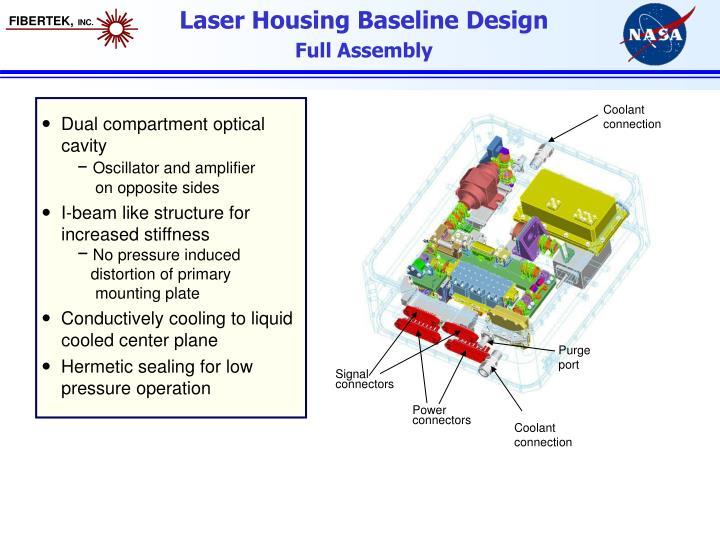 Laser Housing Baseline Design