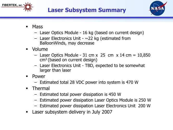 Laser Subsystem Summary