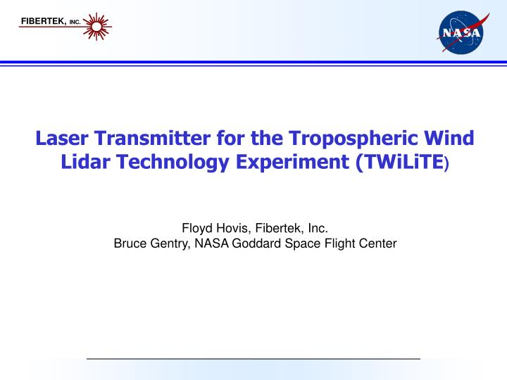 Laser Transmitter for the Tropospheric Wind Lidar Technology Experiment (TWiLiTE