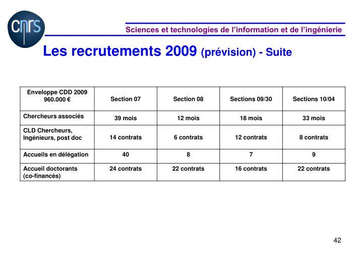 Les recrutements 2009
