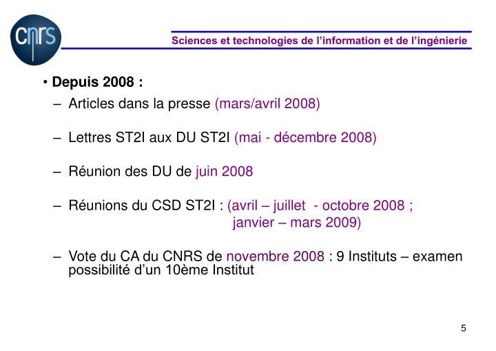 Depuis 2008 :