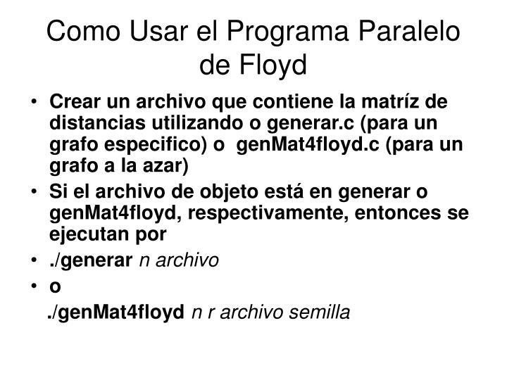 Como Usar el Programa Paralelo de Floyd