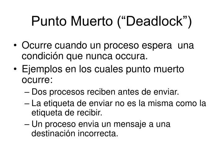 "Punto Muerto (""Deadlock"")"
