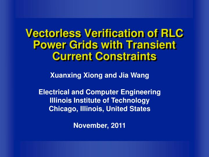 Vectorless Verification of RLC Power Grids with Transient Current Constraints